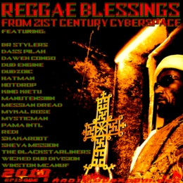 REGGAE BLESSINGS FROM 21ST CENTURY CYBERSPACE